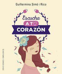 ESCUCHA A TU CORAZON + CARTAS