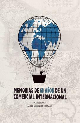 MEMORIAS DE 60 AÑOS DE UN COMERCIO INTERNACIONAL
