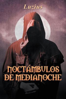 NOCTÁMBULOS DE MEDIANOCHE