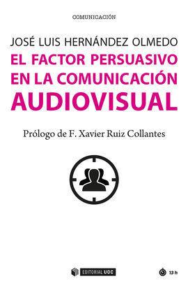 FACTOR PERSUASIVO EN LA COMUNICACION AUDIOVISUAL