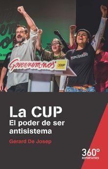 CUP. EL PODER DE SER ANTISISTEMA, LA