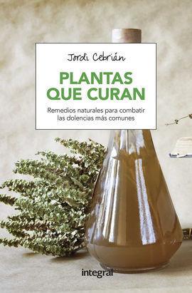 PLANTAS QUE CURAN-REMEDIOS NATURALES PARA COMBATIR DOLENCIA