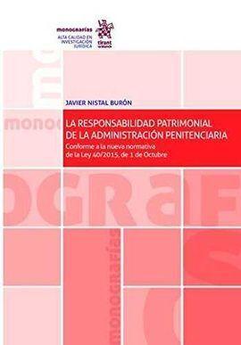 LA RESPONSABILIDAD PATRIMONIAL DE LA ADMINISTRACIÓN PENITENCIARIA