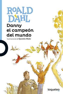DANNY Y EL CAMPEÓN DEL MUNDO