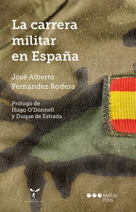 LA CARRERA DE MILITAR EN ESPAÑA