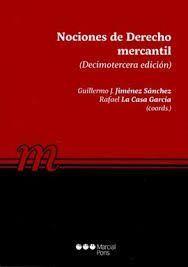 NOCIONES DE DERECHO MERCANTIL . 13ª ED..