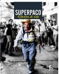SUPERPACO KILÓMETROS DE VIDA