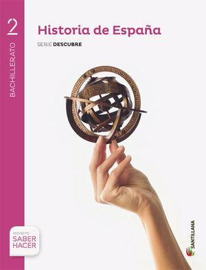 HISTORIA DE ESPAÑA 2 BACHILLERATO SERIE DESCUBRE