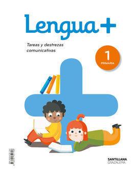 LENGUA+  TAREAS Y DESTREZAS COMUNICATIVAS 1 PRIMARIA