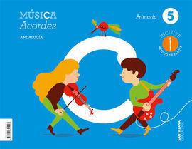 MÚSICA 5ºPRIMARIA. ACORDES. ANDALUCÍA 2019