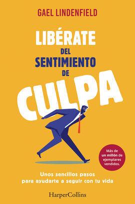 LIBÉRATE DEL SENTIMIENTO DE CULPA