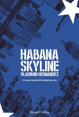 HABANA SKYLINE