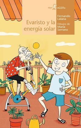 EVARISTO Y LA ENERGÍA SOLAR