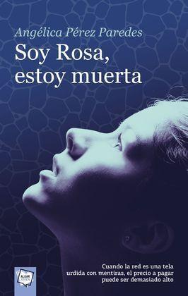SOY ROSA, ESTOY MUERTA