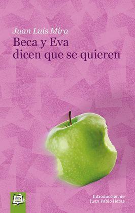 BECA Y EVA DICEN QUE SE QUIEREN