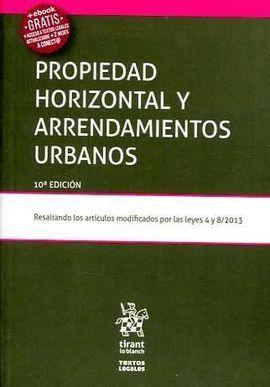PROPIEDAD HORIZONTAL Y ARRENDAMIENTOS URBANOS 10ª ED. 2017