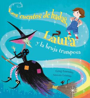 CUENTOS DE HADAS, LAURA Y LA BRUJA TRAMPOSA, LOS