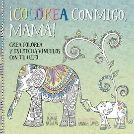 COLOREA CONMIGO, MAMÁ!