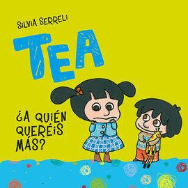 TEA A QUIEN QUEREIS MAS?