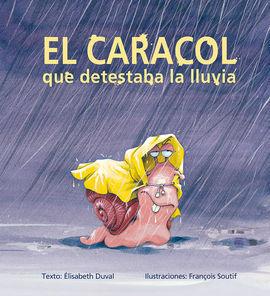 CARACOL QUE DETESTABA LA LLUVIA, EL