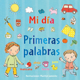 MI DÍA. PRIMERAS PALABRAS