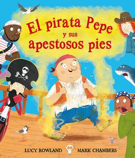 PIRATA PEPE Y SUS APESTOSOS PIES, EL