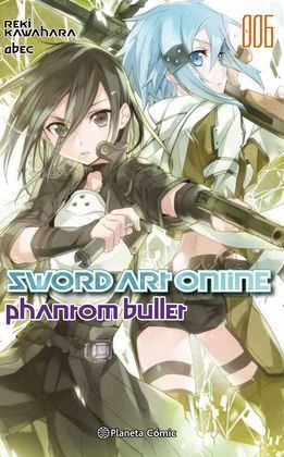 SWORD ART ONLINE Nº06 PHANTOM BULLET 2 DE 2 (NOVEL