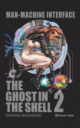 GHOST IN THE SHELL 2: MANMACHINE INTERFACE (EDICION TRAZADO)