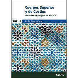 CUESTIONARIOS Y SUPUESTOS PRÁCTICOS CUERPOS SUPERIOR DE ADMINISTRADORES Y DE GES