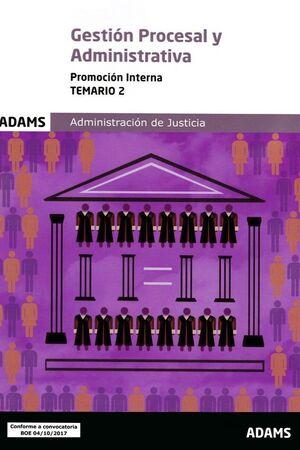 TEMARIO 2 GESTIÓN PROCESAL Y ADMINISTRATIVA, PROMOCIÓN INTERNA