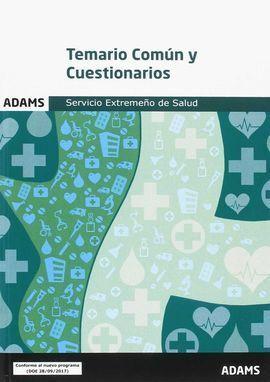 TEMARIO COMÚN Y CUESTIONARIOS. SERVICIO EXTREMEÑO DE SALUD