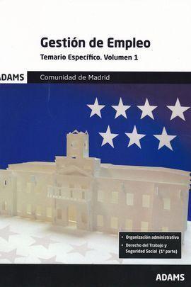 TEMARIO ESPECÍFICO 1 GESTIÓN DE EMPLEO DE LA COMUNIDAD DE MADRID