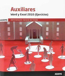 WORD Y EXCEL 2010 (EJERCICIOS) AUXILIARES DE LA ADMINISTRACIÓN GENERLA DEL ESTAD