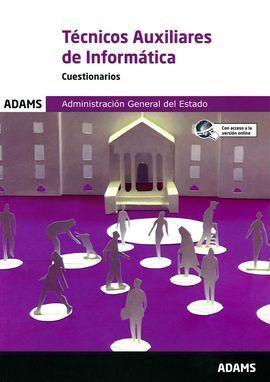 TEST TECNICOS AUXILIARES DE INFORMATICA ADMINISTRACION GENERAL DEL E
