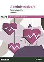 TEMARIO ESPECÍFICO III ADMINISTRATIVO/A SERVICIO ANDALUZ DE SALUD (OBRA COMPLETA
