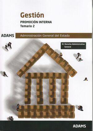 TEMARIO 2 GESTION PROMOCION INTERNA ADMINIST.GRAL.ESTADO