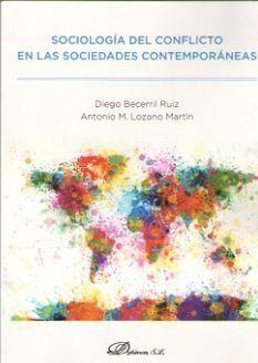 SOCIOLOGÍA DEL CONFLICTO EN LAS SOCIEDADES CONTEMPORÁNEAS