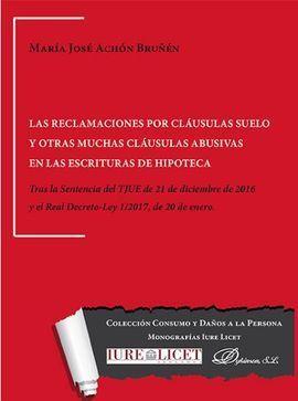 LAS RECLAMACIONES POR CLÁUSULAS SUELO Y OTRAS MUCHAS CLÁUSULAS ABUSIVAS EN LAS E