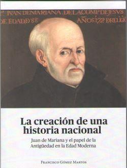 LA CREACIÓN DE UNA HISTORIA NACIONAL