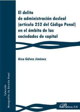 EL DELITO DE ADMINISTRACIÓN DESLEAL (ARTÍCULO 252 DEL CÓDIGO PENAL) EN EL ÁMBITO