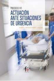 PROTOCOLO DE ACTUACIÓN ANTE SITUACIONES DE URGENCIAS