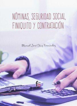 NÓMINAS, SEGURIDAD SOCIAL, FINIQUITO Y CONTRATACION