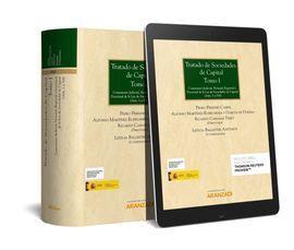 TRATADO DE SOCIEDADES DE CAPITAL. TOMO I Y II (PAPEL + E-BOOK)