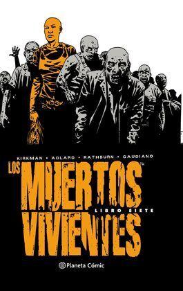 LOS MUERTOS VIVIENTES INTEGRAL Nº 07