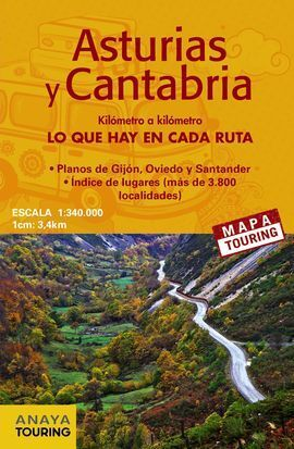MAPA DE CARRETERAS ASTURIAS Y CANTABRIA 1:340.000 2018