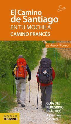 CAMINO FRANC�S: CAMINO DE SANTIAGO EN TU MOCHILA