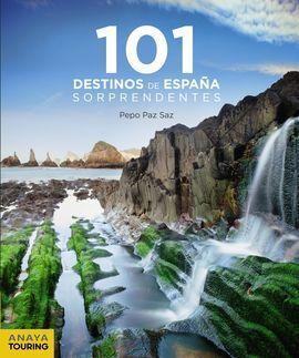101 DESTINOS DE ESPAÑA SORPRENDENTES