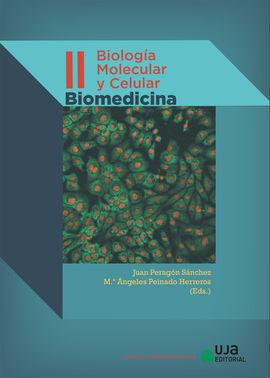 BIOLOGÍA MOLECULAR Y CELULAR. VOLUMEN II. BIOMEDICINA