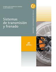 SISTEMAS DE TRANSMISION Y FRENADO GRADO MEDIO DE ELECTROMECANICA DE VEHICULOS