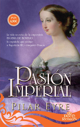 PASION IMPERIAL (COL. DOCE REINAS)